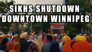 SIKHS SHUTDOWN DOWNTOWN WINNIPEG! - Nagar Kirtan Canada 2017