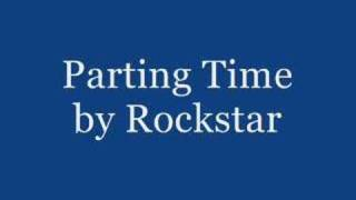 Parting time - Rockstar