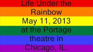 Life Under the Rainbow (movie premiere)