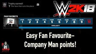 WWE 2K18: How to QUICKLY gain Fan Favorite/Company Man Points! My Career Mode