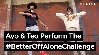 """Official Ayo & Teo """"Better Off Alone"""" Dance Challenge"""