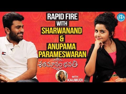 Rapid Fire With Sharwanand & Anupama Parameswaran | Talking Movies with iDream | #Shatamanambhavati