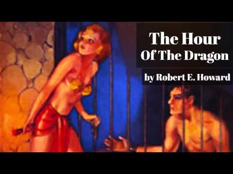 The Hour Of The Dragon by Robert E. Howard