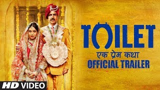Toilet- Ek Prem Katha Movie Videos & Songs | Akshay Kumar, Bhumi Pednekar