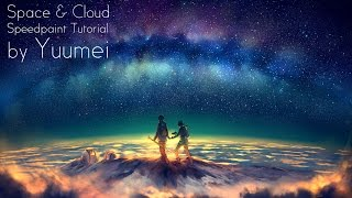 SAI & Photoshop Speedpaint Tutorial - Cloud and Space