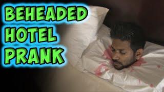 Beheaded Hotel Prank