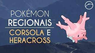 Pokémon regionais? Onde encontrar Corsola e Heracross! | Pokémon GO