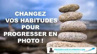 Changez vos habitudes pour progresser en photo ! Exemple en photo de paysage.