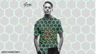 G-Eazy - I Mean It (Dropwizz Remix) [free download]