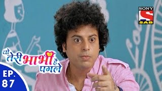 Woh Teri Bhabhi Hai Pagle - Episode 87 - 16th May, 2016