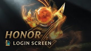 Honor | Login Screen - League of Legends