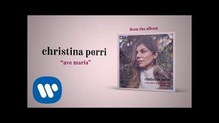 christina perri - ave maria [official audio]
