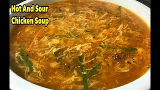 How To Make Hot And Sour Chicken Soup By Yasmin