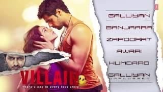 Ek Villain ~~ (HD Full Songs) Audio (Jukebox)..Lyrics Ankit Tiwari & Sidharth Malhotra....2014