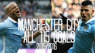 Manchester City - All 115 Goals - 2015-2016 - English Commentary (Just Goals)