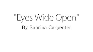 Eyes Wide Open - Sabrina Carpenter (Lyrics)