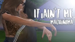 IT AIN'T ME | The Sims 4 MACHINIMA TEASER