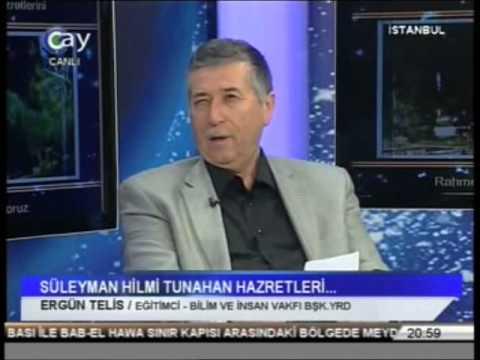 17 Eylül 2013 Süleyman Hilmi Tunahan Hz Anma Programı Çay Tv.