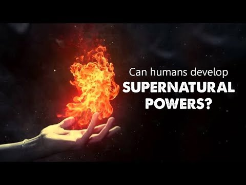 Can humans develop supernatural powers