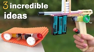 3 incredible ideas for Fun or AWESOME DIY Toys