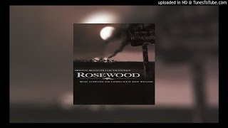 John Williams - ROSEWOOD - Look Down, Lord! / Main Theme