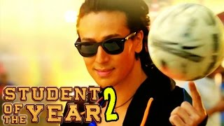 Student Of The Year 2 Trailer | Tiger Shroff to team up with Karan Johar | Confirm