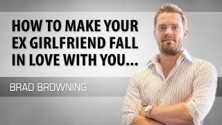 How to Make Your Ex Girlfriend Fall In Love With You (New And Improved Method)