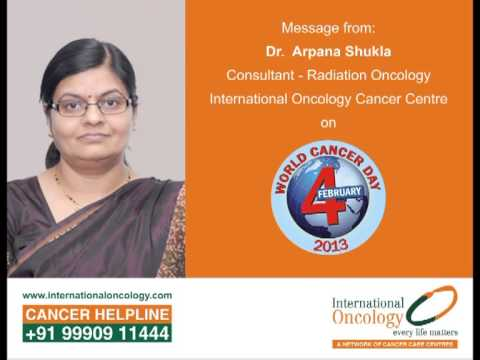 Message from Dr. Arpana Shukla on World Cancer Day