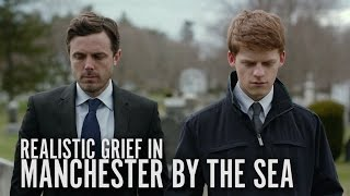 Showing Realistic Grief - Manchester By The Sea