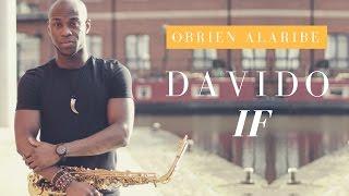 DAVIDO- IF Instrumental [Saxophone Cover]