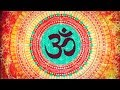 BEST OM CHANTING MEDITATION ON YOUTUBE MOST POWERFUL 3gp mp4 video