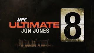 Ultimate 8: Jon Jones
