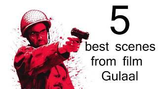 5 best & stunning scenes from gulaal