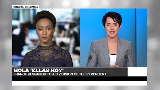 """Hola """"Ellas Hoy"""" - The 51 Percent welcomes its sister show on FRANCE 24 Spanish"""