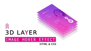 CSS 3D Layer Image Hover Effect HTML And CSS Tutorial | 3D Layered Design CSS