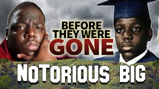 NOTORIOUS B.I.G. - Before They Were Dead