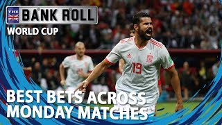 Best Bets Across Monday 25th World Cup Matches | Team Bankroll Betting Tips