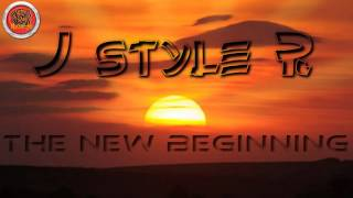 JstyleR - The New Beginning ( Original Nightlife Mix)