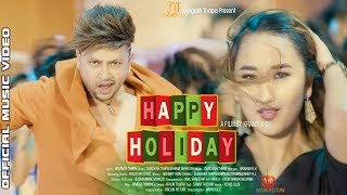 Happy Holiday Official Music Video || Durgesh Thapa 2018 Durgesh Thapa New Song
