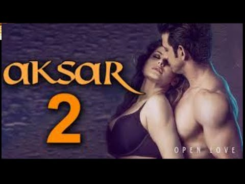 Xxx Mp4 Aksar 2 Latest Bollywood Movie 2017 Latest Bollywood Movies Full Movie HD 3gp Sex