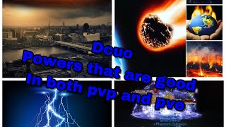 Dcuo best powers I recommend you use