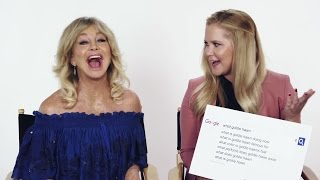 Amy Schumer & Goldie Hawn Answer the Web