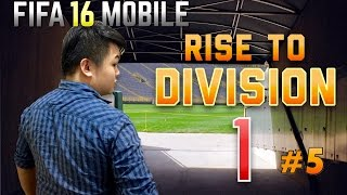 FIFA 16 MOBILE IOS / ANDROID RISE TO DIVISION 1 EP5!!