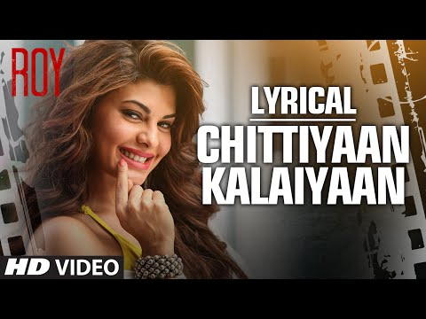 Xxx Mp4 Chittiyaan Kalaiyaan FULL SONG With LYRICS Roy Meet Bros Anjjan Kanika Kapoor T SERIES 3gp Sex