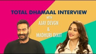 Total Dhamaal Full Interview With Ajay DevGn & Madhuri Dixit