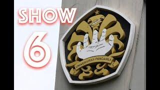 Univ. Pancasila [Mission Show] | Show 6 SUCI 8