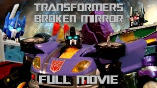 Transformers: Broken Mirror - FULL MOVIE
