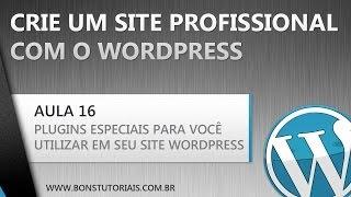 Os Melhores plugins para você utilizar em seu site WordPress