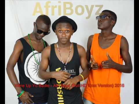 Wine Up Yo Badie   Afri Boyz Full HD Rmx Version 2016