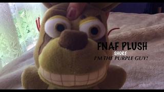 FNAF PLUSH SHORT